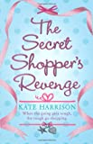 Kate Harrison The Secret Shopper's Revenge