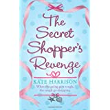 The Secret Shopper's Revengeby Kate Harrison