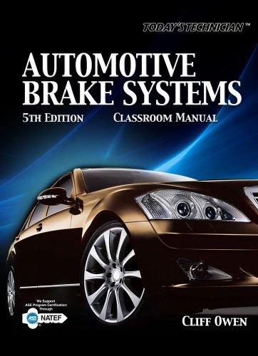 Today's Technician: Automotive Brake Systems, Classroom...