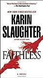 img - for Faithless: A Novel (Grant County) book / textbook / text book