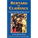 Bernard of Clairvaux: Lover Teaching the Way of Love