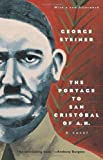 George Steiner's The Portage to San Cristobal of A. H.