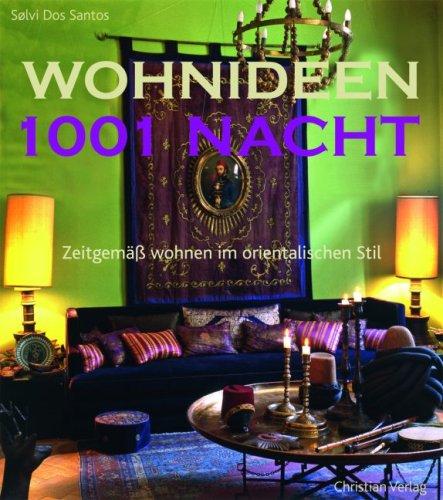 Wohnideen 1001 nacht zeitgem wohnen im orientalischen stil for Wohnzimmer orientalischer stil