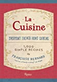 img - for La Cuisine: Everyday French Home Cooking book / textbook / text book