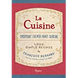 La Cuisine: Everyday French Home Cookingby Francoise Bernard