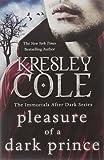 Kresley Cole Pleasure of a Dark Prince (Immortals After Dark 9)