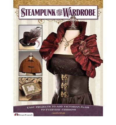 steampunk-your-wardrobe-easy-projects-to-add-victorian-flair-to-everyday-fashions-design-originals-p