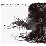 Entanglementspar Parenthetical Girls