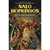 Brown Girl In The Ringby Nalo Hopkinson