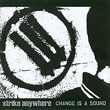"Change Is a Soundvon ""Strike Anywhere"""