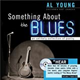 Something About the Blues with CD (A Poetry Speaks Experience)