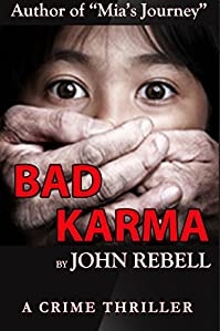 (FREE on 12/17) Bad Karma: A Crime Thriller by John Rebell - http://eBooksHabit.com
