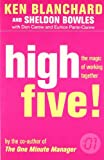 img - for High Five: the Magic of Working Together (The One Minute Manager) book / textbook / text book