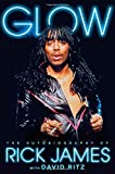 img - for Glow: The Autobiography of Rick James book / textbook / text book