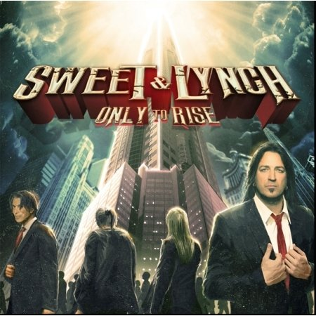 Sweet And Lynch-Only To Rise-CD-FLAC-2015-FORSAKEN Download