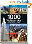 1000 Weltwunder: Die gr��ten Sch�tze...