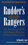 img - for Rudder's Rangers : The True Story of the 2nd Ranger Battalion D-Day Combat Action by Ronald L. Lane (1995-06-01) book / textbook / text book