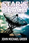 Star's Reach: A Novel Of The Deindust...