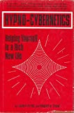 Hypno-cybernetics: Helping Yourself to a Rich, New Life