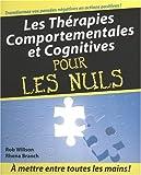 echange, troc Rhena Branch, Rob Willson - Les Thérapies comportementales et cognitives pour les Nuls