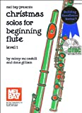 Christmas Solos for Beginning Flute, Level 1. Partitions, CD pour Flûte Traversière