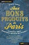 Aux bons produits de Paris par Namour