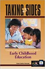 Taking Sides Clashing Views in Early Childhood Education by Karen Menke Paciorek