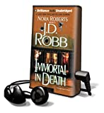 Immortal in Death (Playaway Adult Fiction)
