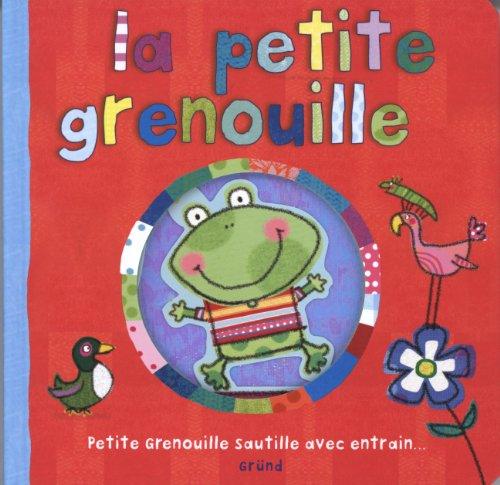 La petite grenouille : Petite Grenouille sautille avec entrain