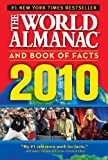 The World Almanac and Book of Facts 2010**OUT OF PRINT**