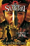 Chris Bradford The Ring of Fire (Young Samurai, Book 6)