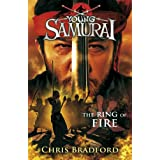 The Ring of Fire (Young Samurai, Book 6)by Chris Bradford