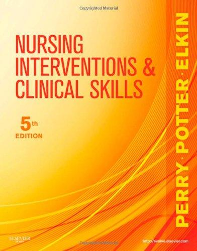 Nursing Interventions & Clinical Skills, 5e (Elkin,...
