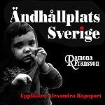 Ändhållplats Sverige [The Swedish Terminus] | Ramona Fransson