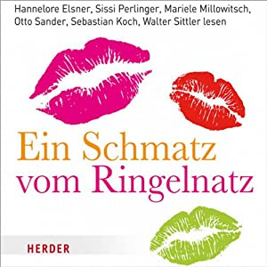 Ein Schmatz vom Ringelnatz (Charming Voices) Hörbuch