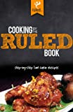 img - for Cooking by the RULED Book: Step-by-Step Low Carb Recipes book / textbook / text book