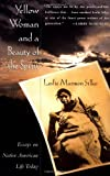 Yellow Woman and a Beauty of the Spirit (0684827077) by Silko, Leslie Marmon