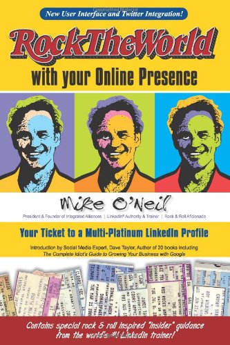 Rock The World with your Online Presence: Your Ticket to a Multi-Platinum LinkedIn Profile