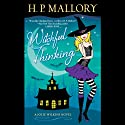 Witchful Thinking: A Jolie Wilkins Novel (       UNABRIDGED) by H. P. Mallory Narrated by Allyson Ryan