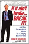 If it Ain't Broke...Break It!: And Ot...