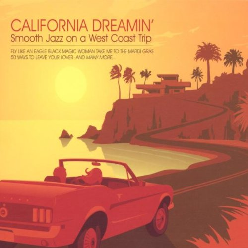 California Dreamin': Smooth Jazz on a West Coast Trip