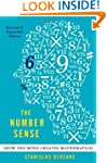 The Number Sense: How the Mind Create...