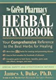 img - for The Green Pharmacy Herbal Handbook by Duke, James A. (2001) Paperback book / textbook / text book