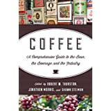 Coffee: A Comprehensive Guide to the Bean, the Beverage, and the Industry offers a definitive guide to the many rich dimensions of the bean and the beverage around the world. Leading experts from business and academia consider coffee's history, globa...