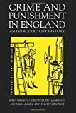 Crime And Punishment In England: An Introductory History (1857281543) by Briggs, John