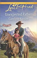 Unexpected Father (Hearts of Hartley Creek)