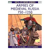 Armies of Medieval Russia, 750-1250 (Men-At-Arms Series, 333) ~ David Nicolle