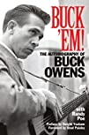 Buck 'Em!: The Autobiography of Buck…