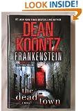 Frankenstein: The Dead Town (Frankenstein, 5)