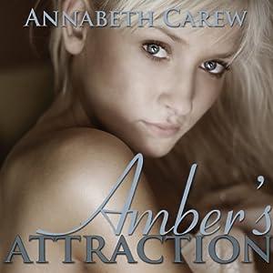 Amber's Attraction Audiobook